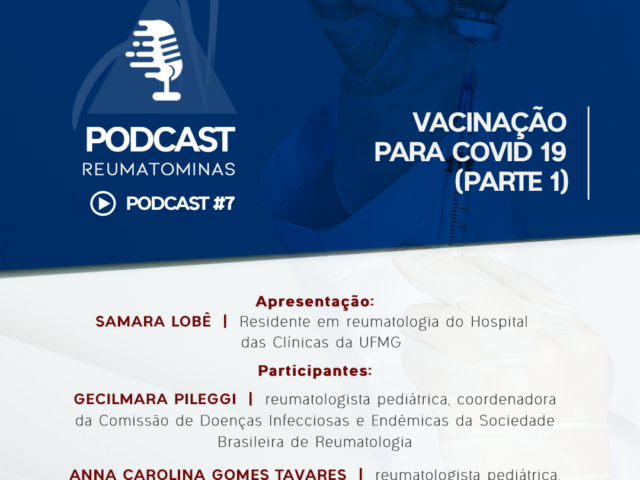 Podcast #7 – Vacinação para Covid-19 (parte 1)