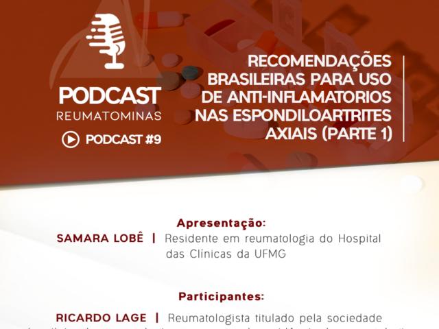 Podcast #9 – Recomendações brasileiras para uso de anti-inflamatorios nas Espondiloartrites axiais (parte 1)