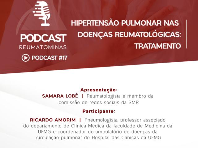 Podcast #17 – Hipertensão Pulmonar nas doenças reumatológicas: tratamento