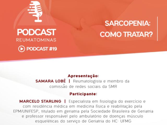 Podcast #19 – Sarcopenia: como tratar?
