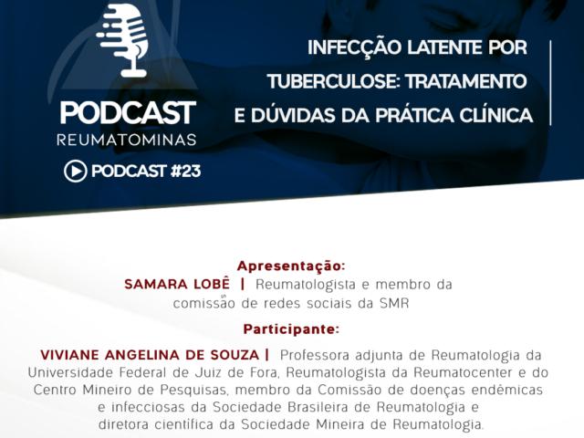 Podcast #23 – Infecção Latente por Tuberculose: tratamento e dúvidas da prática clínica
