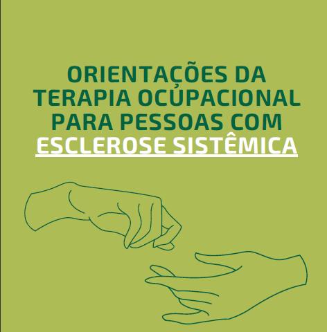 Cartilha de Orientações da Terapia Ocupacional para pessoas com Esclerose Sistêmica