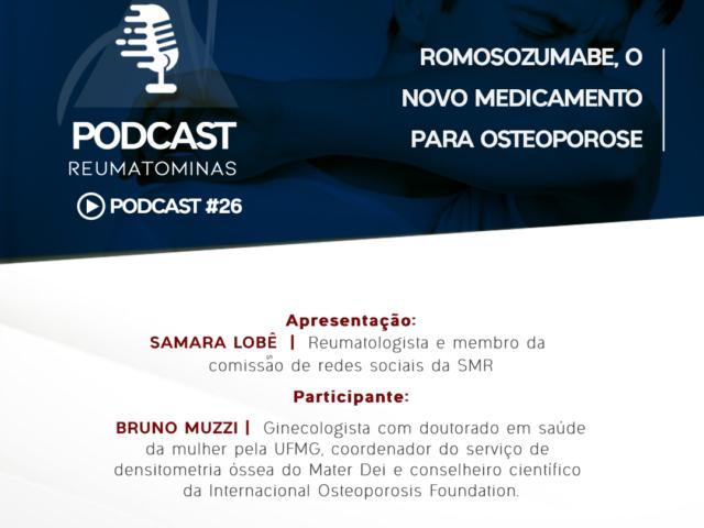 #Podcast 26 – Romosozumabe, o novo medicamento para osteoporose