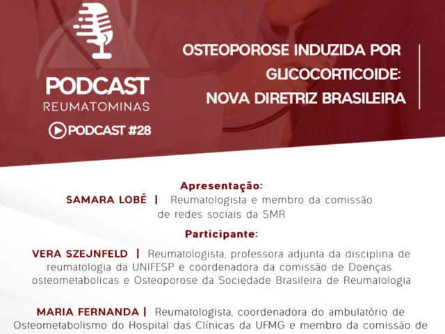 Podcast #28 Osteoporose induzida por glicocorticoide: nova diretriz brasileira